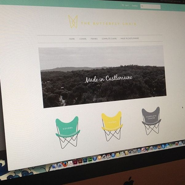 Our website design in progress. Ecommerce with Shopify. {www.TheButterflyChair.com.au — Made in Castlemaine}