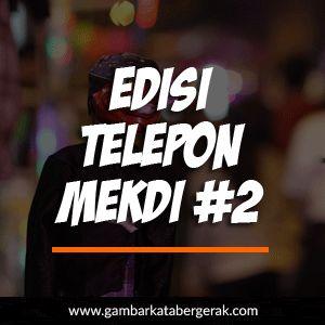 Gambar Kata Lucu Bahasa Sunda Kasar Bergerak, Edisi telepon mekdi #2