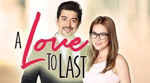 A Love to Last June 12, 2017 Episode Full Watch Online