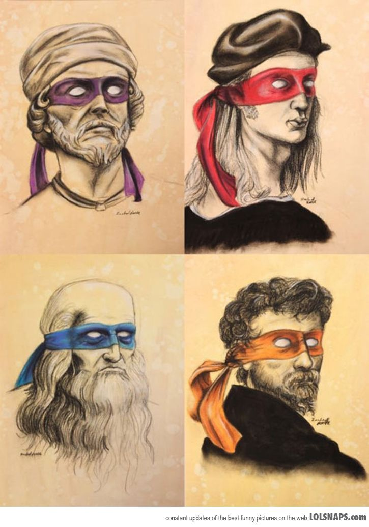 Donatello, Raphael, Leonardo and Michelangelo…  ;)