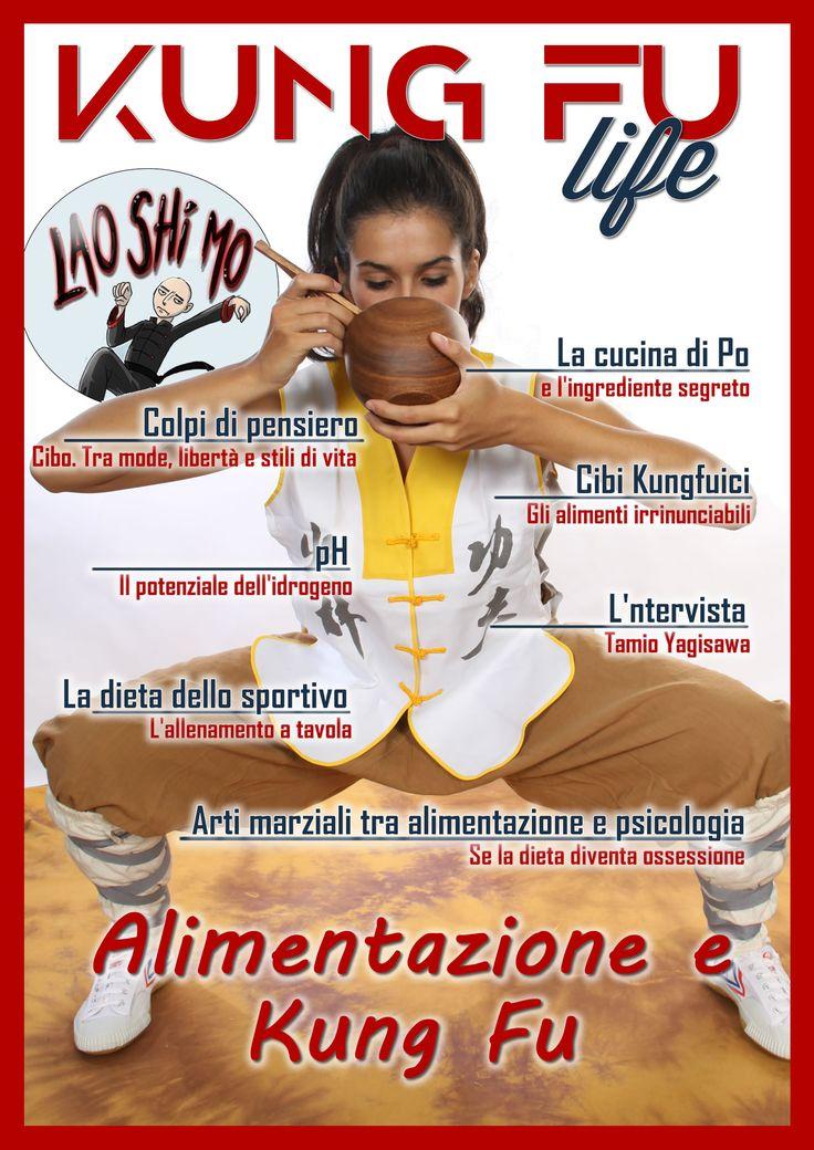 Kung Fu Life - Numero 11 http://www.kungfulife.net/kung_fu_life_numero_11.php  In questo numero: - Colpi di pensiero. Cibo. Tra mode, libertà e stili di vita - pH. Il potenziale dell'idrogeno - La cucina di Po e l'ingrediente segreto - L'intervista. Tamio Yagisawa - La dieta dello sportivo - Cibi kungfuici - Arti marziali tra alimentazione e psicologia - Lao Shi Mo e Wolverine