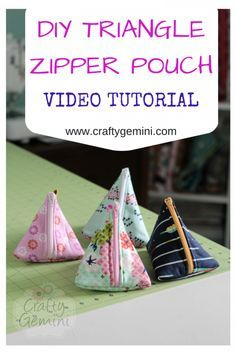 Crafty Gemini | How to Make Triangle Zipper Pouches- Video Tutorial | :/ & Best 25+ Crafty gemini ideas on Pinterest | Christmas sewing gifts ... pillowsntoast.com