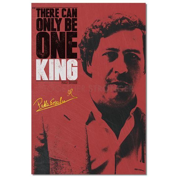 Pablo Escobar Inspirational Quote Poster Print