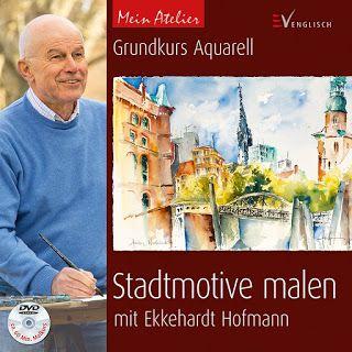 Stadtmotive Malen Mit Ekkehard Hofmann