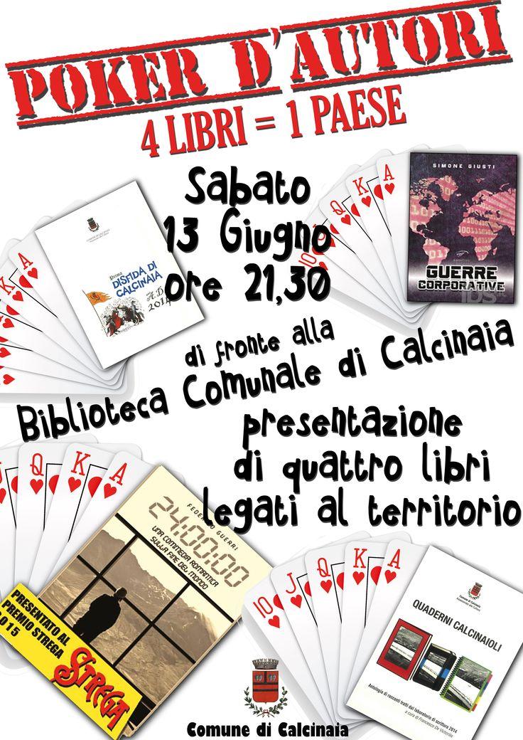 Locandina della fantastica presentazione in compagnia degli autori di Calcinaia, Bientina, Pontedera e Pisa