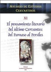 El pensamiento literario del último Cervantes: del Parnaso al Persiles