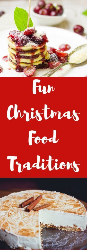 Fun Christmas food traditions can stay the same each year but offer different foods. #Christmas #christmasfood #christmasmeals #foodtraditions #christmastraditions #holidays #familytraditions