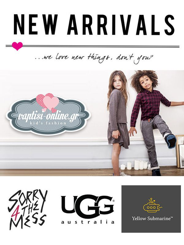 #new_arrivals #kids #fashion #mexx #ugg #yellow_sub #sorry4themess #shop_online #vaptisi_online #girl #boy #παιδικά #ρούχα