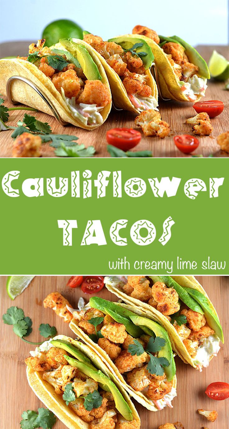 Cauliflower Tacos with Creamy Lime Slaw by The Veg Life!