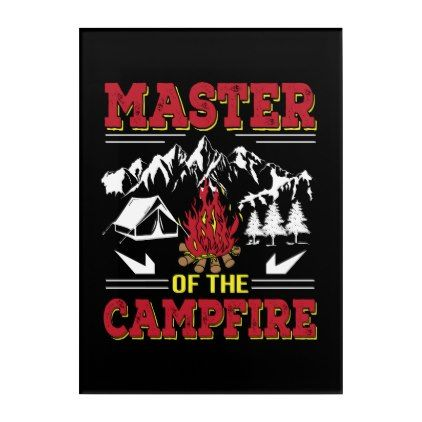 #funny - #Master Of The Campfire Funny Camping Shirt Acrylic Wall Art