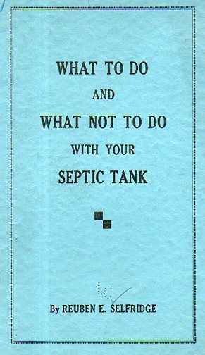 What to Do and What Not to Do with Your Septic Tank.