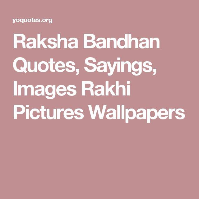 Raksha Bandhan Quotes, Sayings, Images Rakhi Pictures Wallpapers