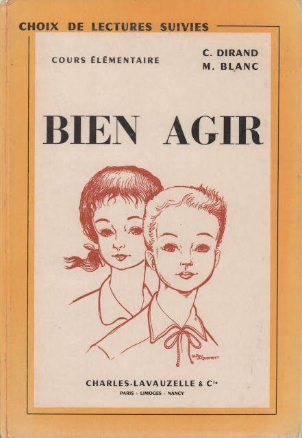 Dirand, Blanc, Bien agir, Choix de lectures suivies CE (1967)
