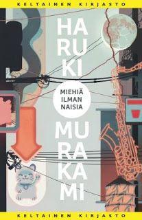 Ullan Luetut kirjat: Haruki Murakami Miehiä ilman naisia