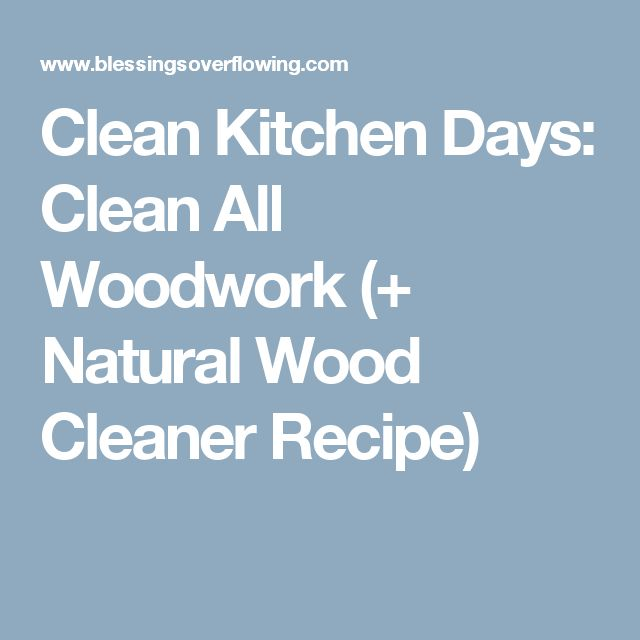 best 25+ natural wood cleaner ideas on pinterest | homemade wood