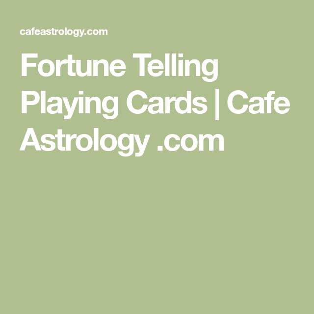 Fortune Telling Playing Cards | Cafe Astrology .com