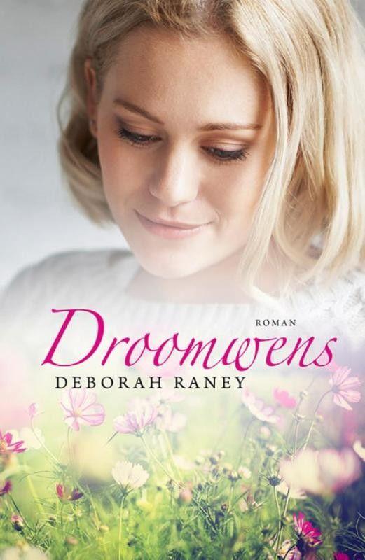 Droomwens – Deborah Raney