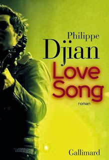 Le Bouquinovore: Love Song, Philippe Djian