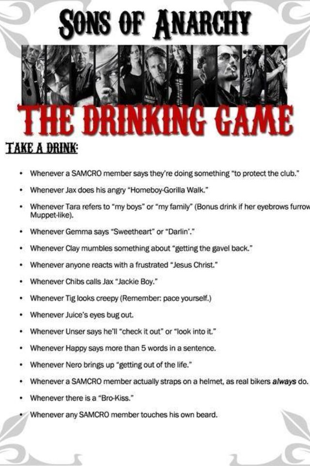 Sons of Anarchy Drinking Game, you'll be drunk off your ass if you follow these rules