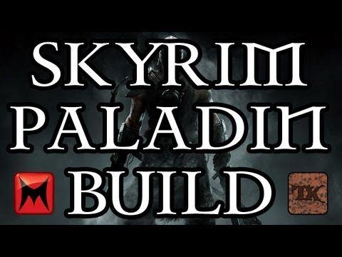 The Elder Scrolls V: Skyrim - Character Creation - Paladin Class Build -...