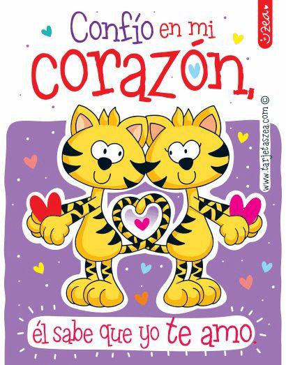Te Amo Con El Corazon Gatos Enamorados C Zea Www Tarjetaszea Com