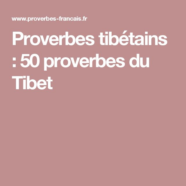 Proverbes tibétains : 50 proverbes du Tibet