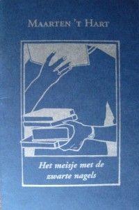 Boekenblog Maarten't Hart: Lezen, Bibliotheken, Meisjes (met zwarte nagels)