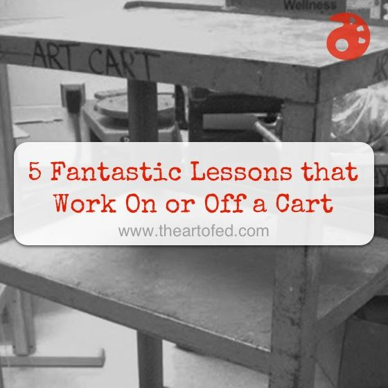 5 Fantastic Lessons that Work On or Off a Cart