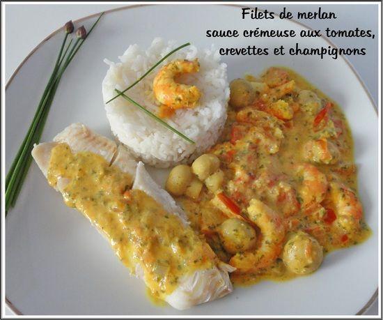 Filets de merlan et sauce crémeuse aux tomates, crevettes et champignons