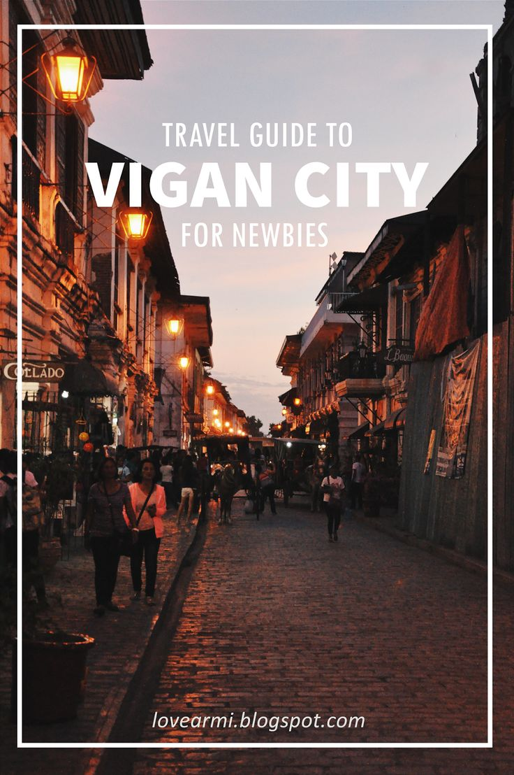 New To The City: Vigan City Travel Guide