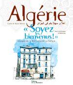 Algérie, Soyez les bienvenus - Claire et Reno Marca