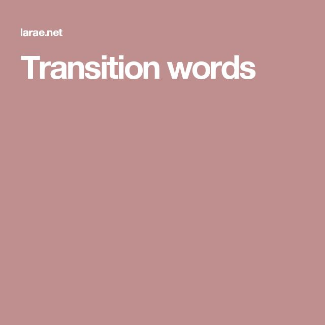 Transition words informational writing and list of transition words