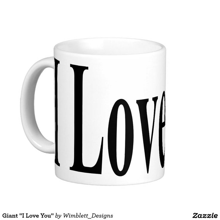 "Giant ""I Love You"" Basic White Mug"