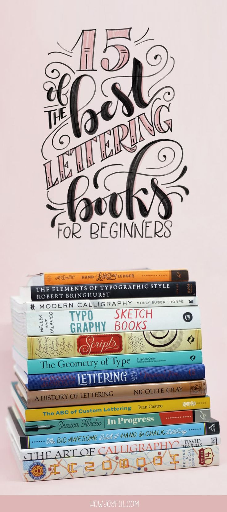 10 Lettering and Calligraphy Books for Beginners | Dawn ...