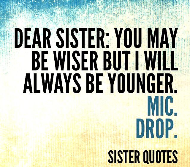 Sister Quotes Best Friend Meaningful Sister Quotes My Sister Quotes Sisters Quotes
