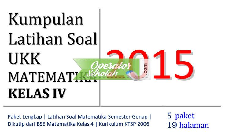 Soal UKK Matematika Kelas 4 SD lengkap dengan Paket Latihan Sesuai Buku BSE KTSP
