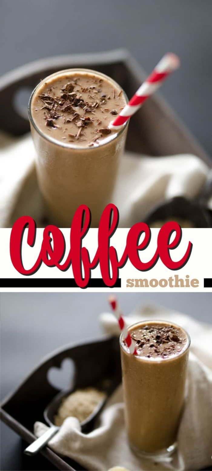 Looking For The Perfect On The Go Breakfast This Loaded Coffee Smoothie Is A Coffee Lover S Dream Come True Packe Smoothies Smoothie Recipes Coffee Smoothies