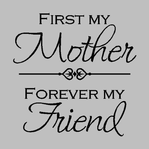 My mum is my mum, my first friend, my best | Quotes at ...