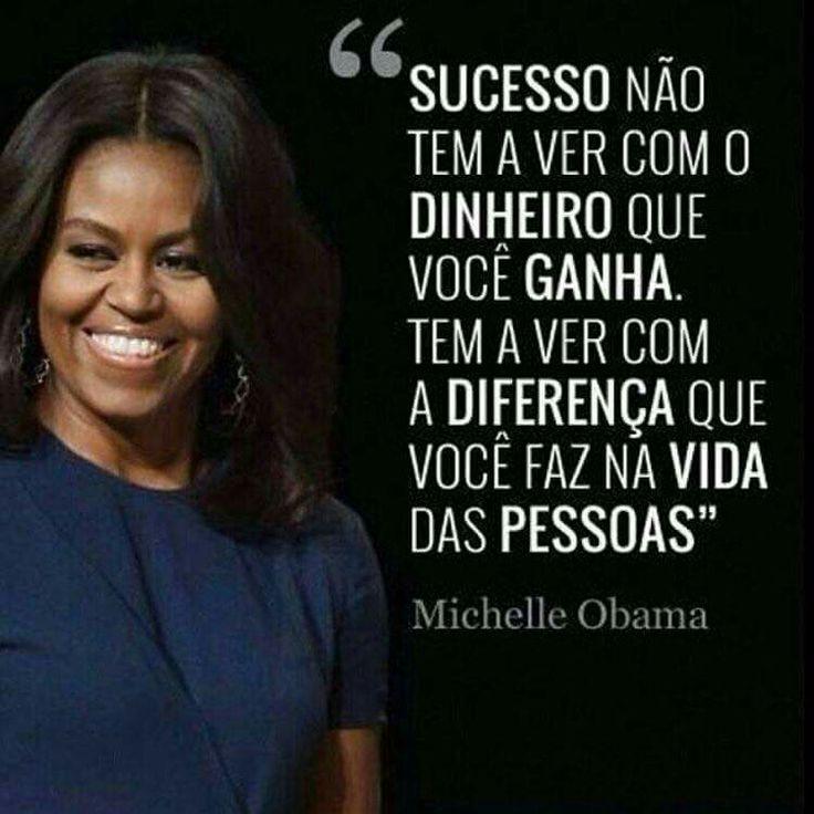 Mulher extraordinária! Citação de Michelle Obama