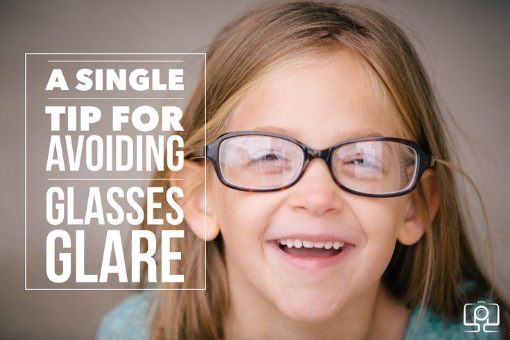 A Single Tip for Avoiding Glasses Glare