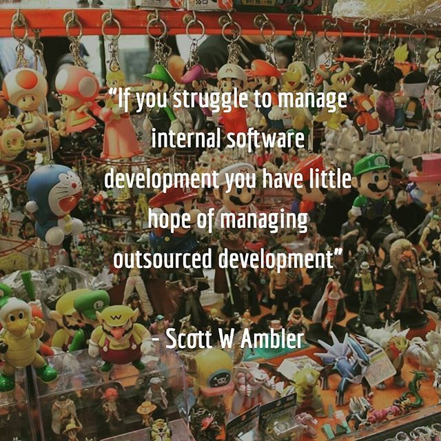 If you struggle to manage internal software development you have little hope of managing outsourced development by Scott W. Ambler. Double tap if you agree!!