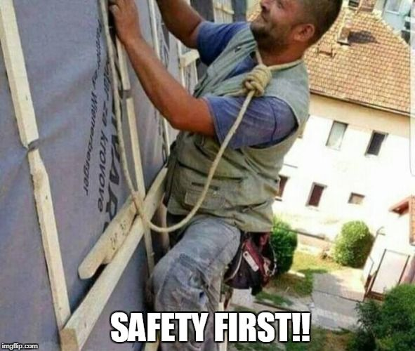 Image result for meme safety first