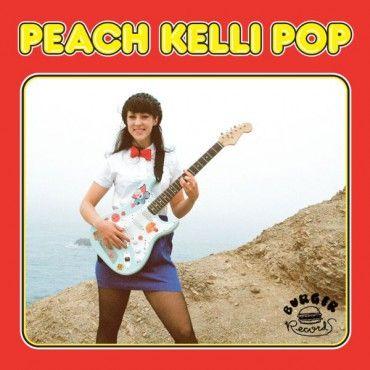 Peach Kelli Pop - Peach Kelli Pop #2 - LP Burger Records
