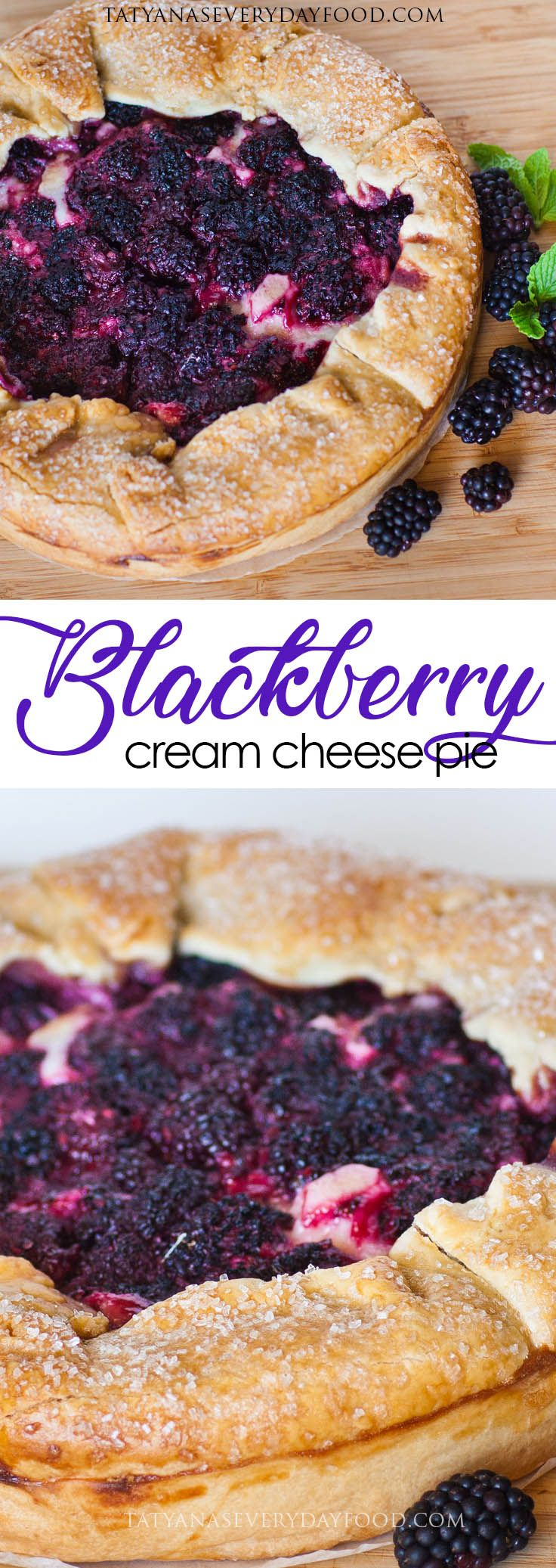 Blackberry Pie with Cream Cheese Filling - Tatyanas Everyday Food