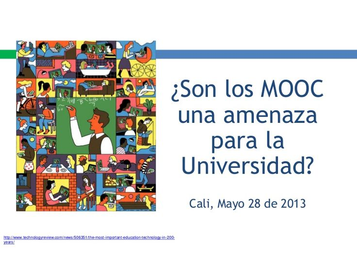 Son los MOOC una amenaza para la Universidad http://goo.gl/86r5Xm #presentacion #mooc #universidad #educacion