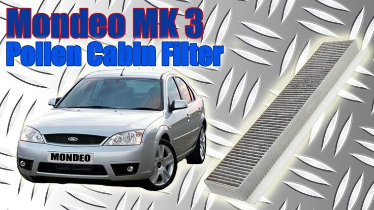 Ford Mondeo Mk3 Cabin Filter Pollen Filter How To Change 2001 2007