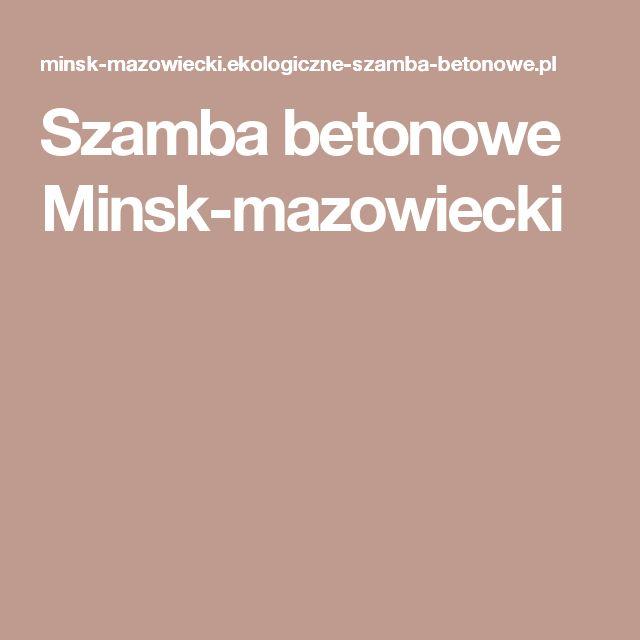 Szamba betonowe Minsk-mazowiecki