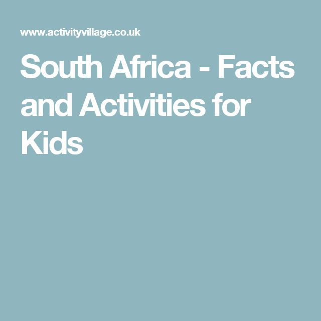 South Africa - Facts and Activities for Kids