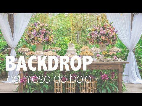 Backdrop para Mesa de Bolo - Blog de Casamento DIY da Maria Fernanda