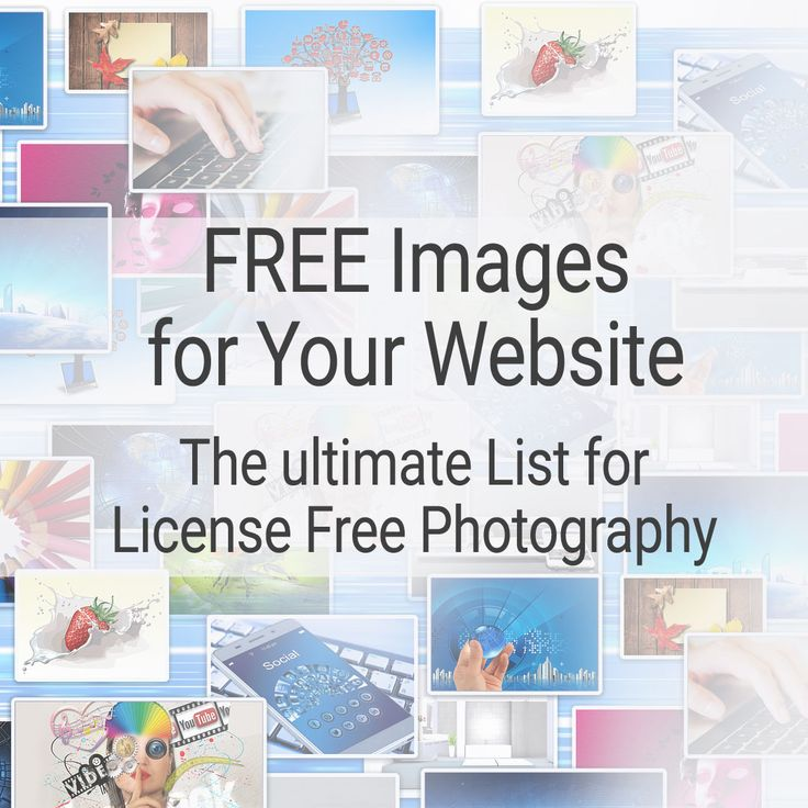 Ultimate List of 50 Websites offering License Free Images for your Website